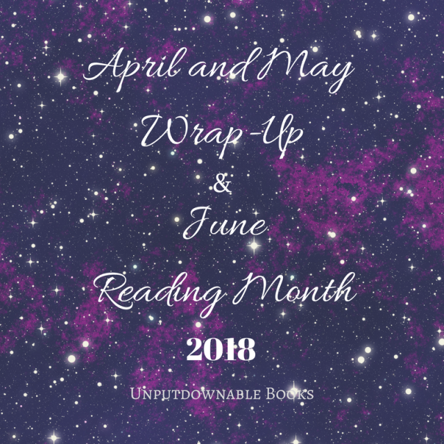 Apr-May Wrap-Up 2018